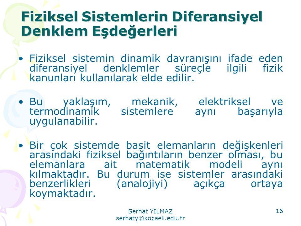 Fiziksel Sistemlerin Diferansiyel Denklem Eşdeğerleri