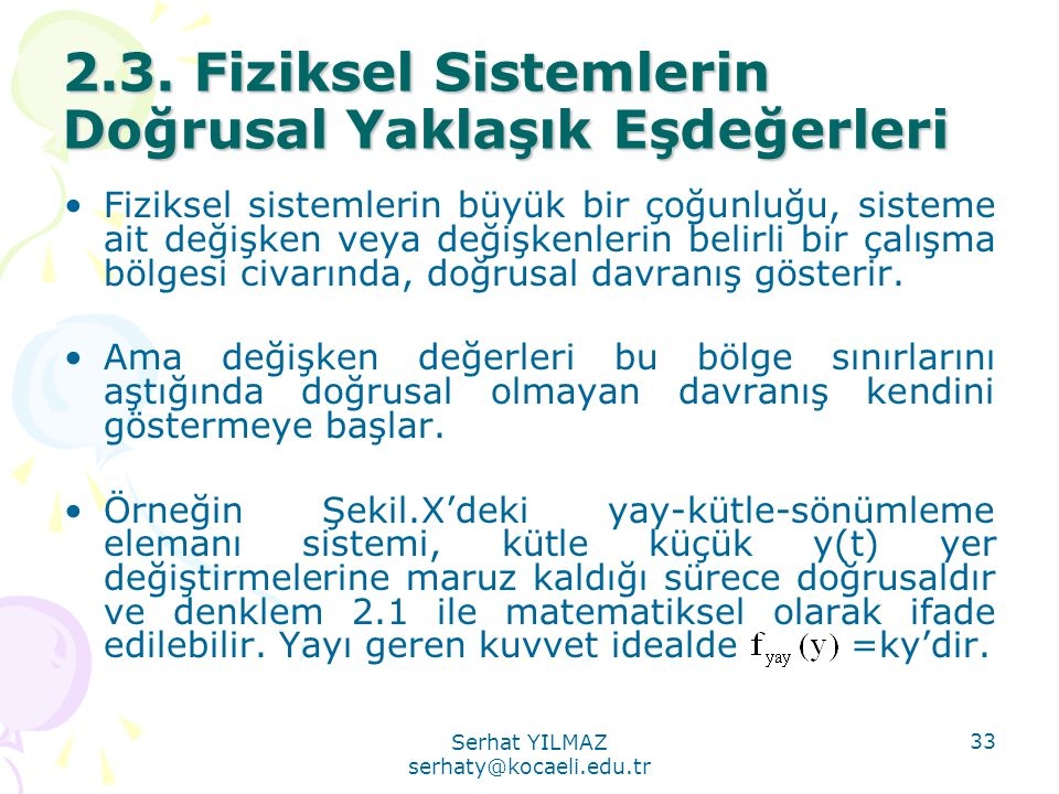 2.3. Fiziksel Sistemlerin Doğrusal Yaklaşık Eşdeğerleri