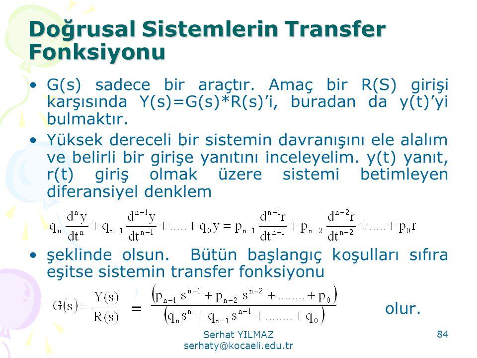 Doğrusal Sistemlerin Transfer Fonksiyonu
