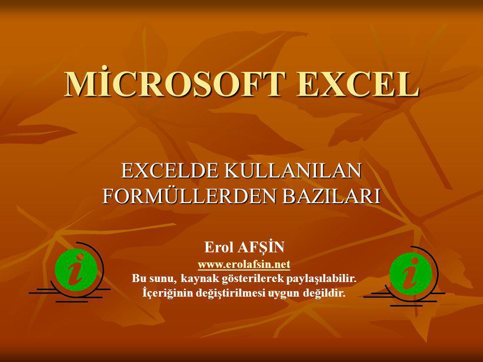 www.demirkandemir.com EXCELDE KULLANILAN FORMÜLLERDEN BAZILARI