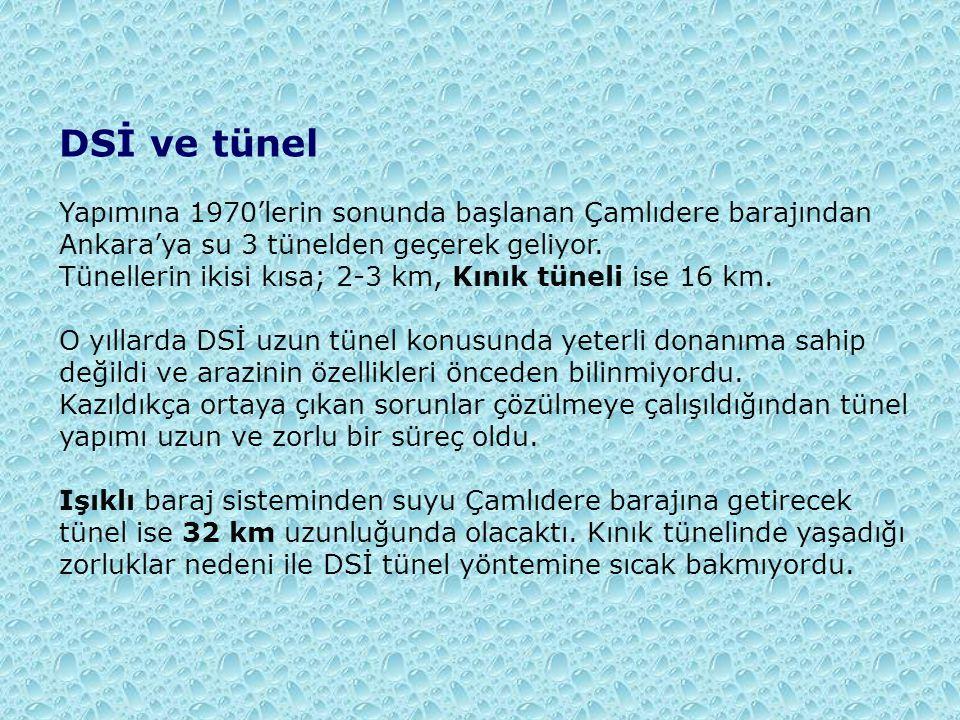 DSİ ve tünel Yapımına 1970'lerin sonunda başlanan Çamlıdere barajından Ankara'ya su 3 tünelden geçerek geliyor.