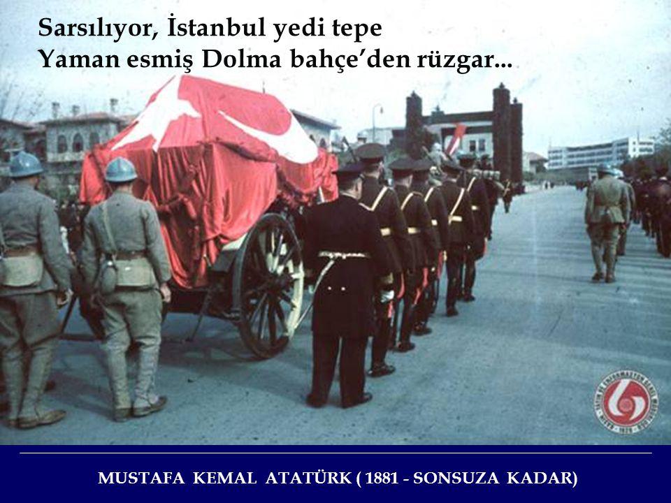 Sarsılıyor, İstanbul yedi tepe Yaman esmiş Dolma bahçe'den rüzgar...