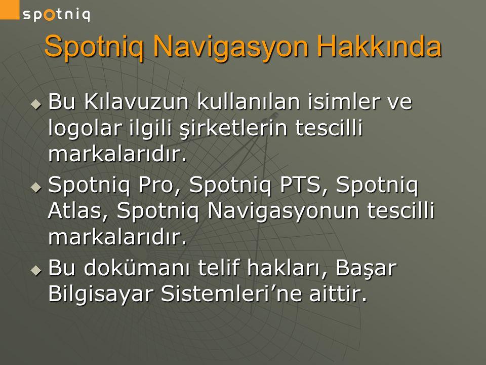 Spotniq Navigasyon Hakkında