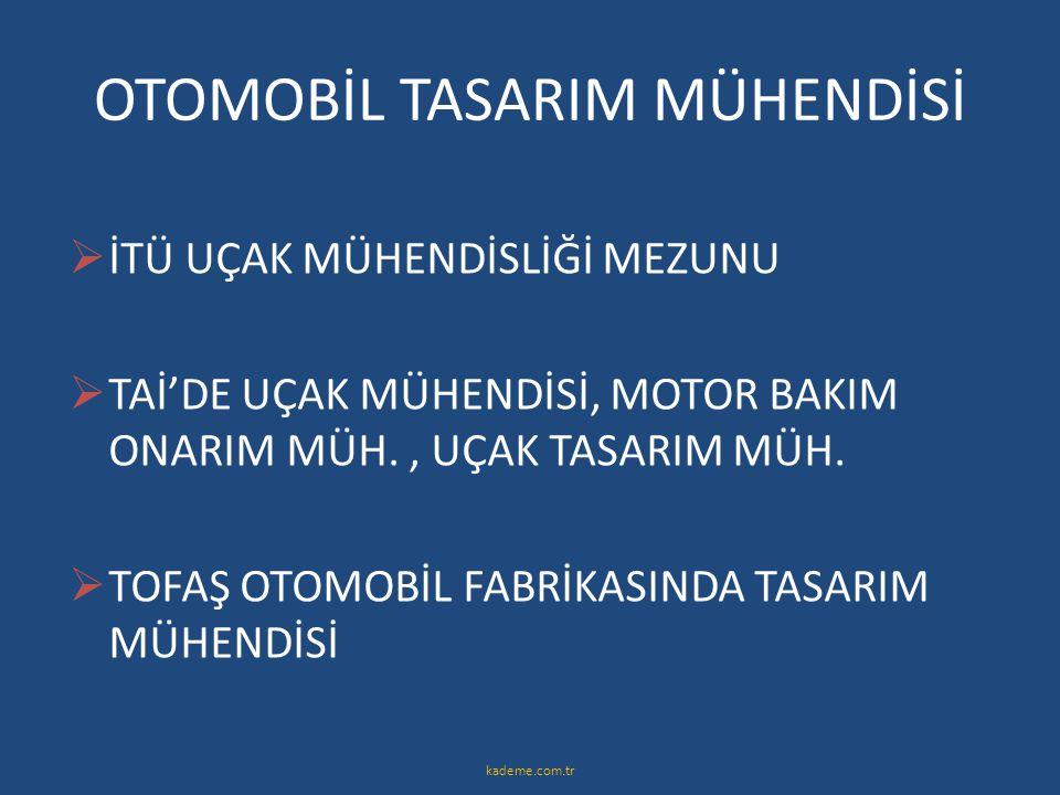 OTOMOBİL TASARIM MÜHENDİSİ