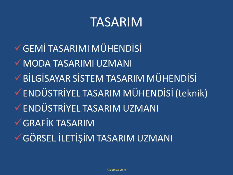 TASARIM GEMİ TASARIMI MÜHENDİSİ MODA TASARIMI UZMANI