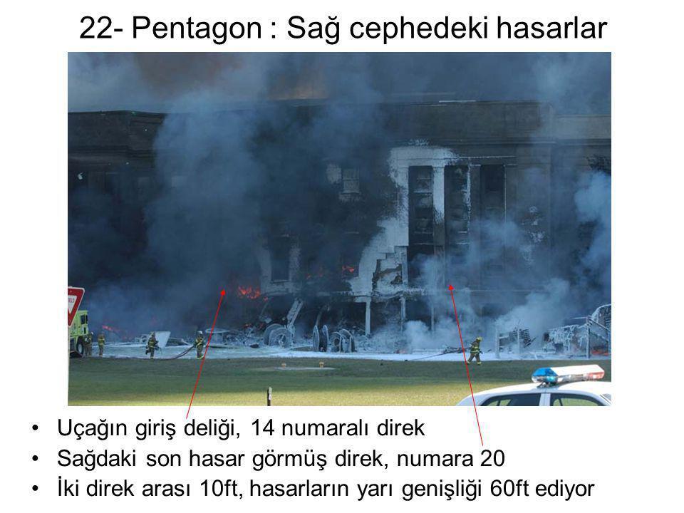 22- Pentagon : Sağ cephedeki hasarlar