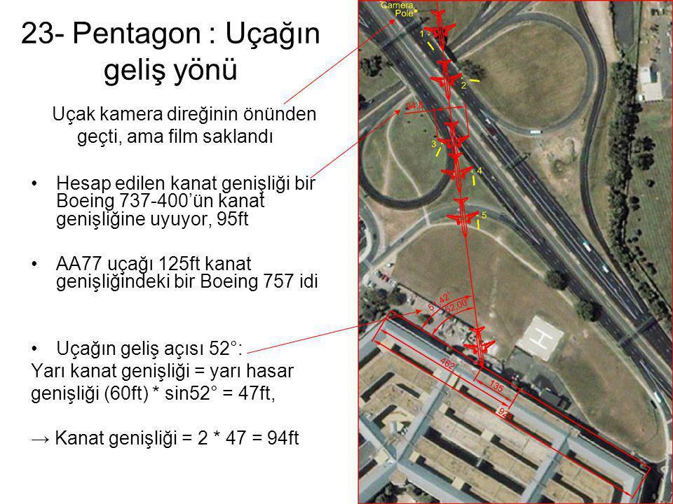 23- Pentagon : Uçağın geliş yönü