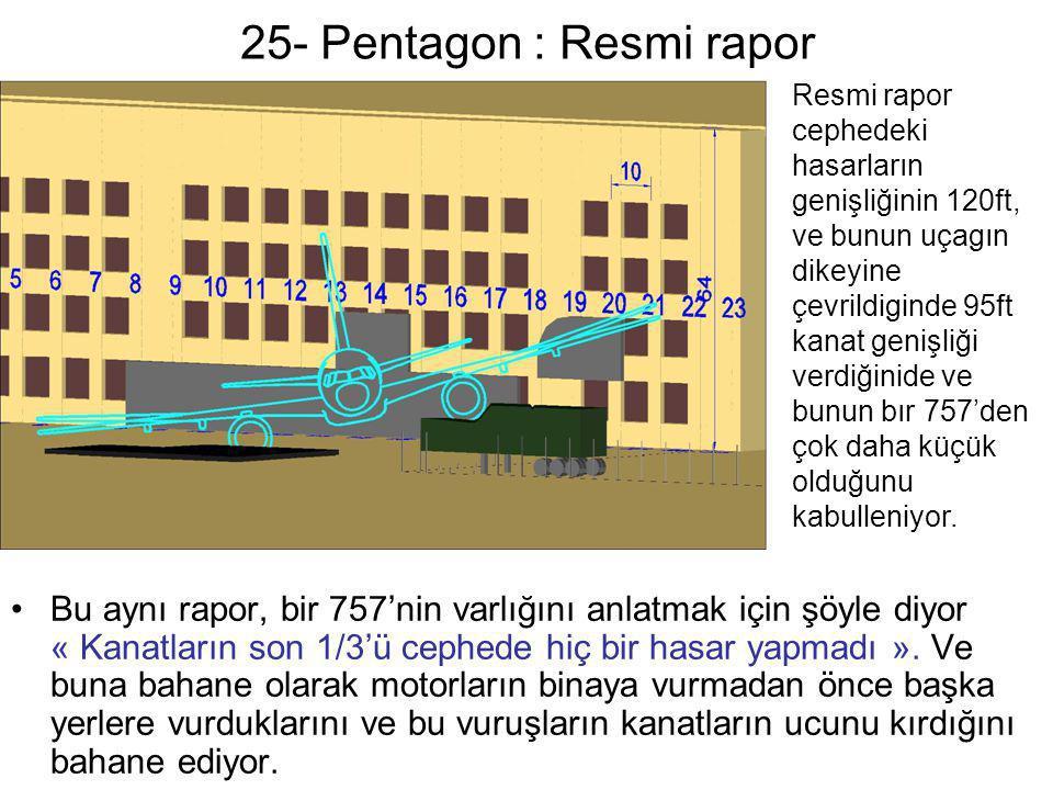 25- Pentagon : Resmi rapor
