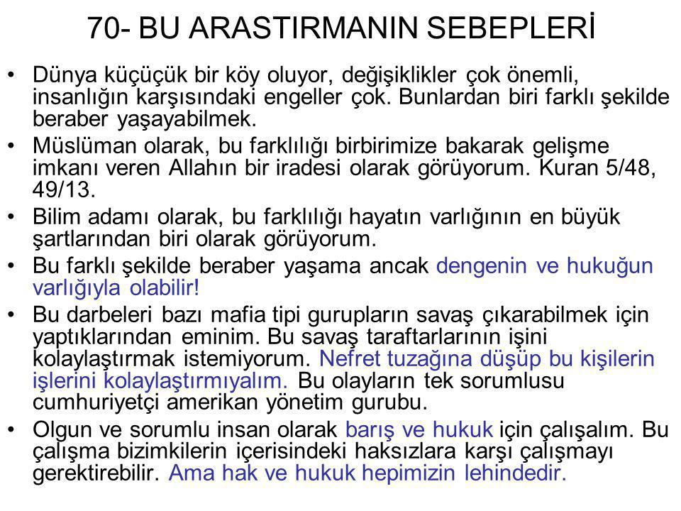 70- BU ARASTIRMANIN SEBEPLERİ