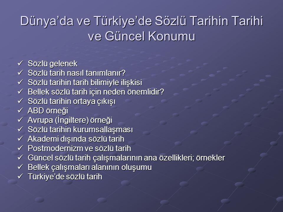 Dünya'da ve Türkiye'de Sözlü Tarihin Tarihi ve Güncel Konumu