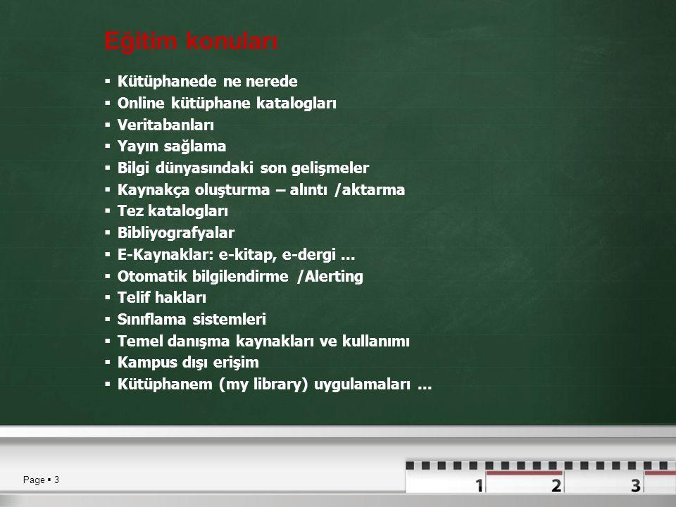 Eğitim konuları Kütüphanede ne nerede Online kütüphane katalogları