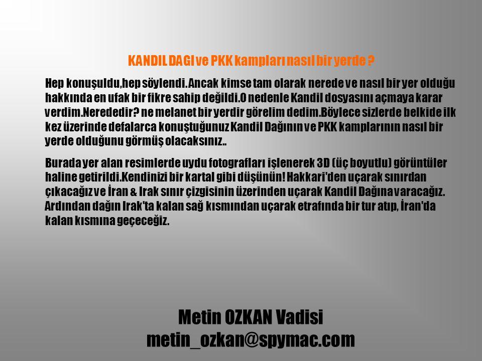 KANDIL DAGI ve PKK kampları nasıl bir yerde