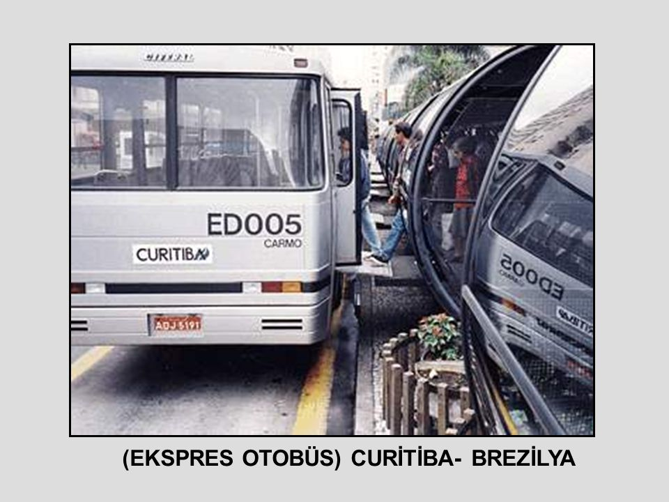 (EKSPRES OTOBÜS) CURİTİBA- BREZİLYA