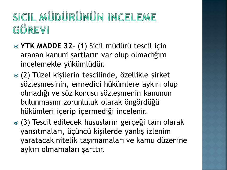 Sicil müdürünün inceleme görevi