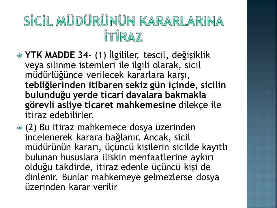 SİCİL MÜDÜRÜNÜN KARARLARINA İTİRAZ