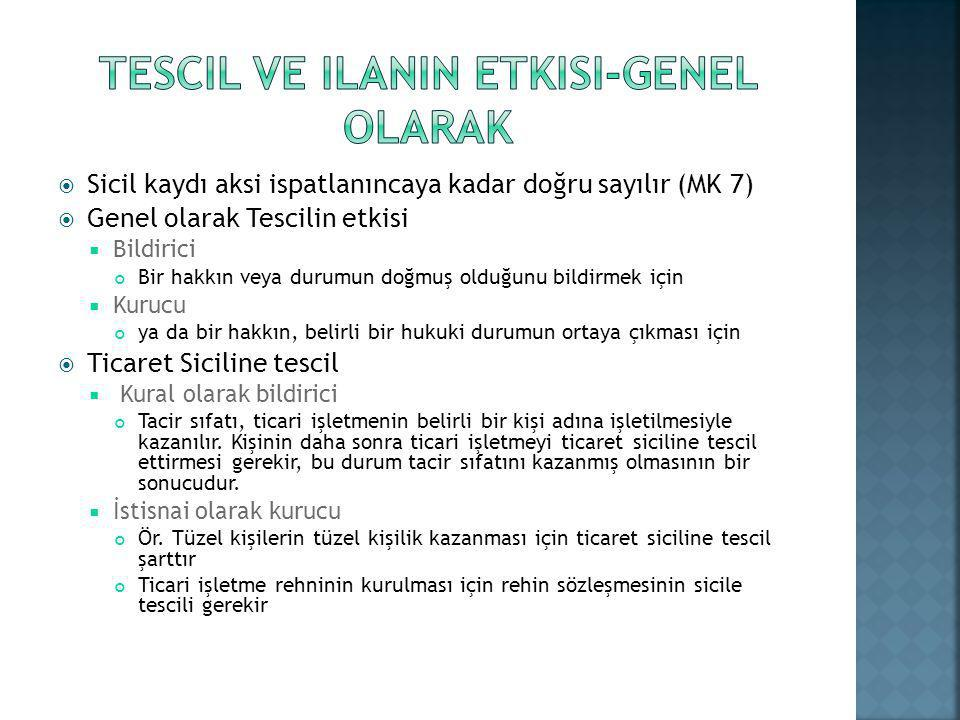 Tescil ve ilanIn etkIsI-GENEL OLARAK