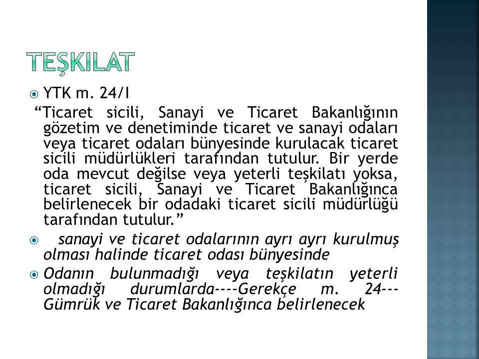 teşkilat YTK m. 24/I.