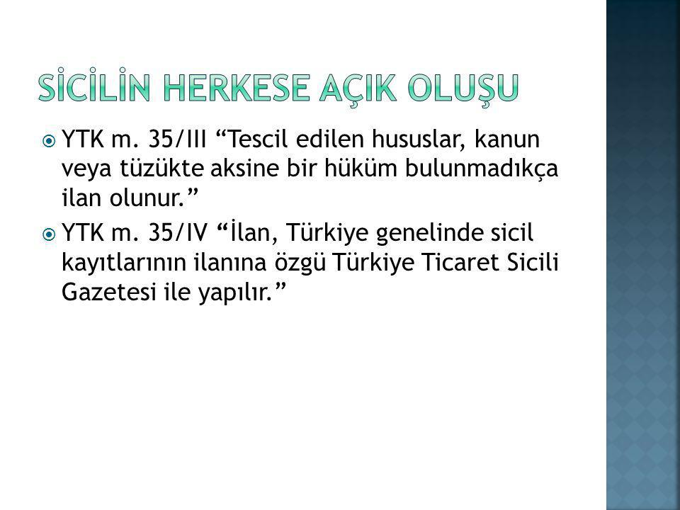 SİCİLİN HERKESE AÇIK OLUŞU
