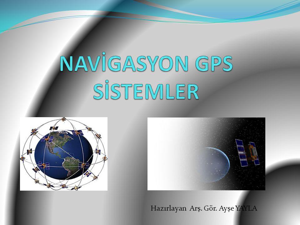 NAVİGASYON GPS SİSTEMLER