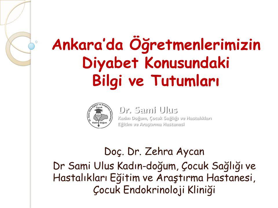 Ankara'da Öğretmenlerimizin Diyabet Konusundaki Bilgi ve Tutumları