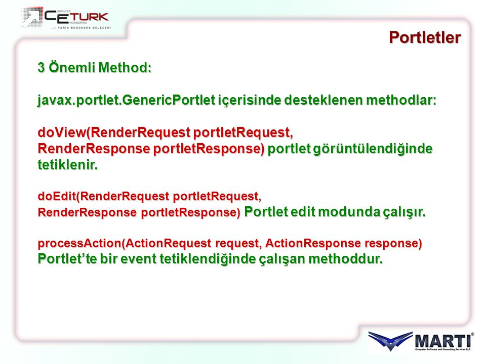 Portletler 3 Önemli Method: