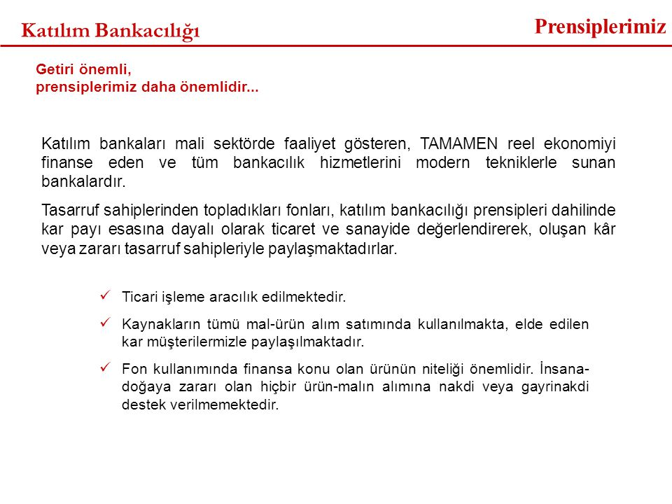 Prensiplerimiz Katılım Bankacılığı