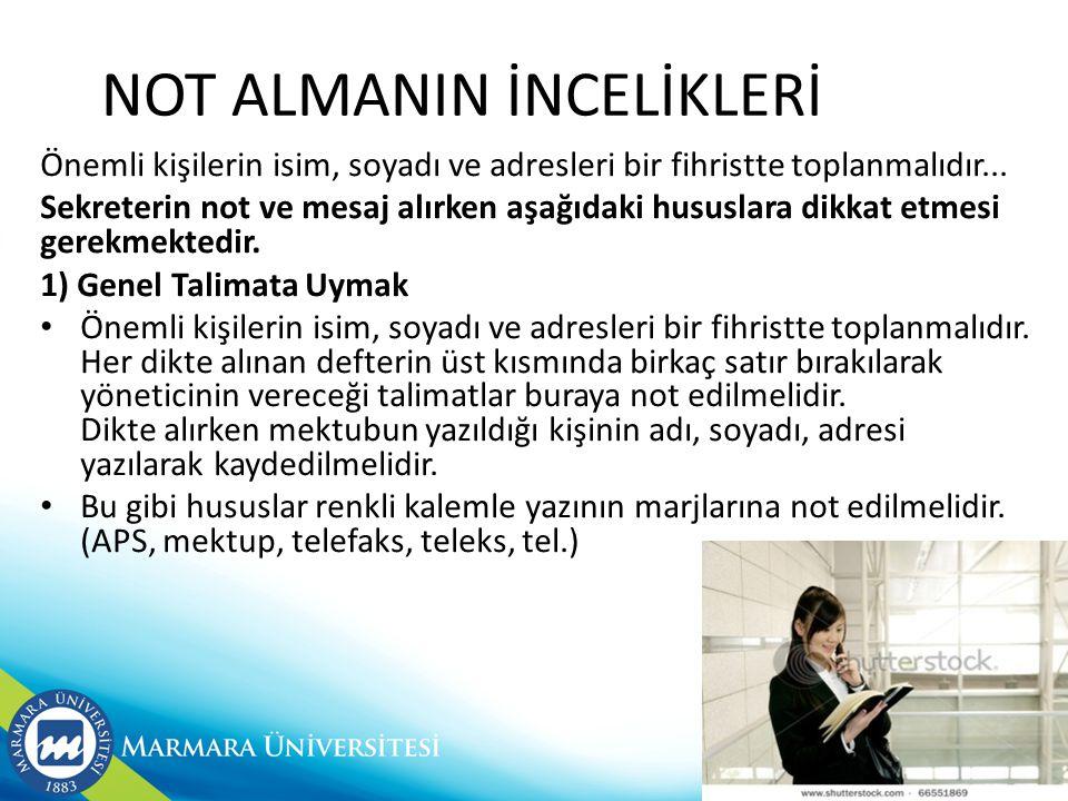 NOT ALMANIN İNCELİKLERİ
