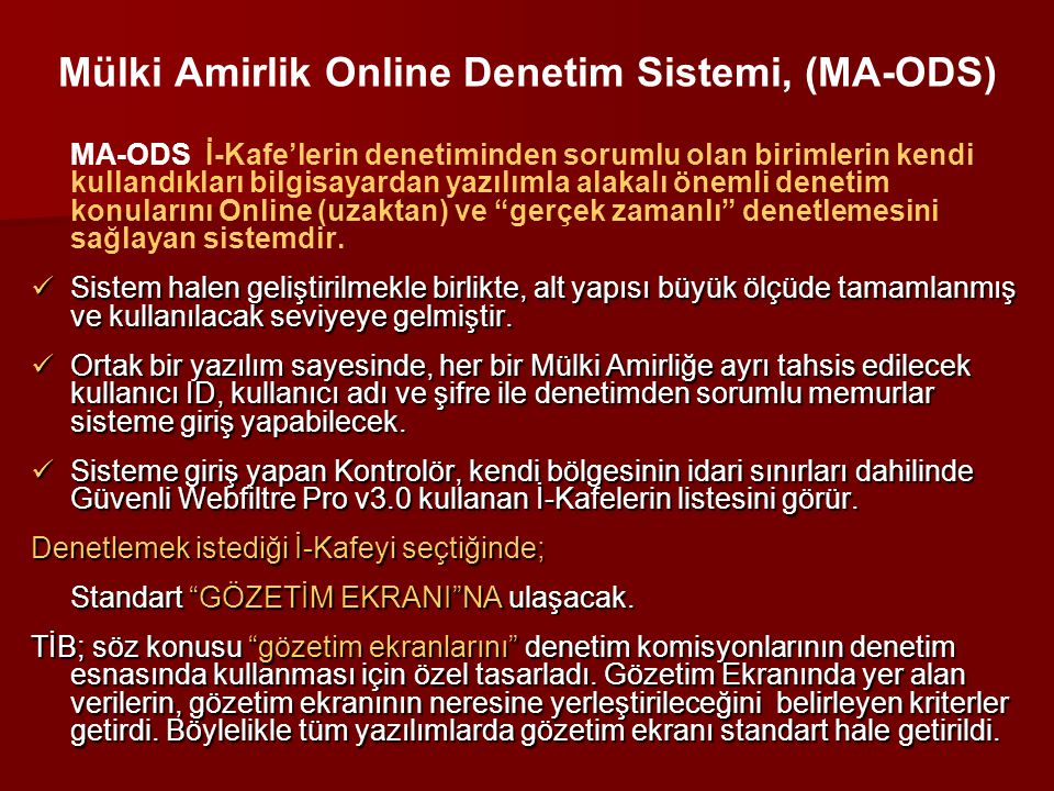 Mülki Amirlik Online Denetim Sistemi, (MA-ODS)