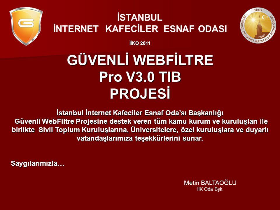 GÜVENLİ WEBFİLTRE Pro V3.0 TIB PROJESİ