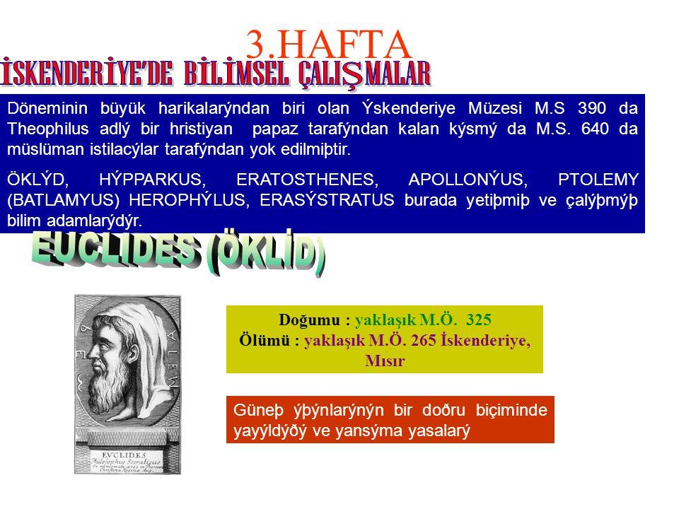 İSKENDERİYE'DE BİLİMSEL ÇALIŞMALAR