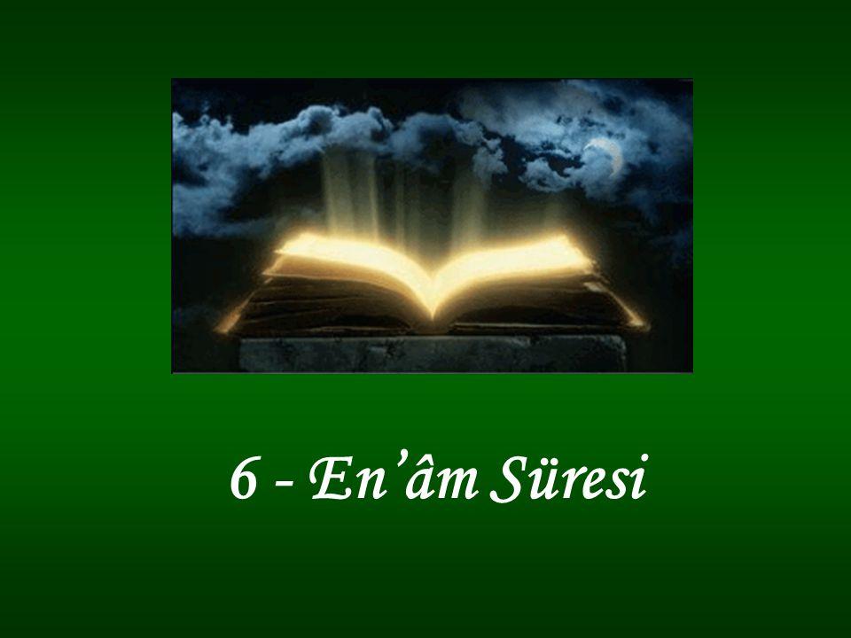 6 - En'âm Süresi