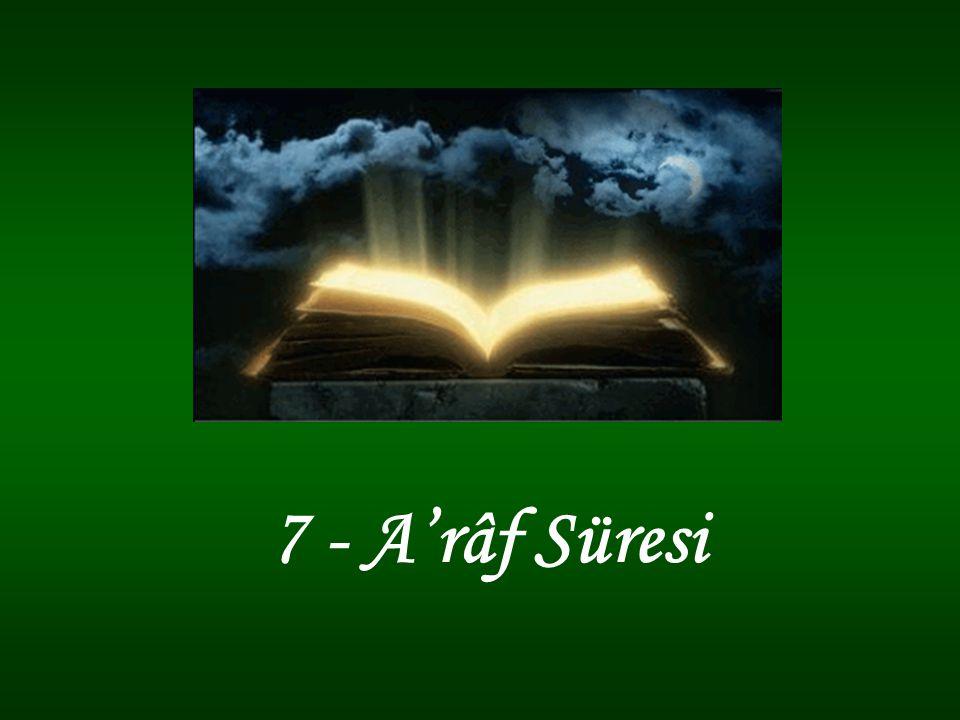 7 - A'râf Süresi