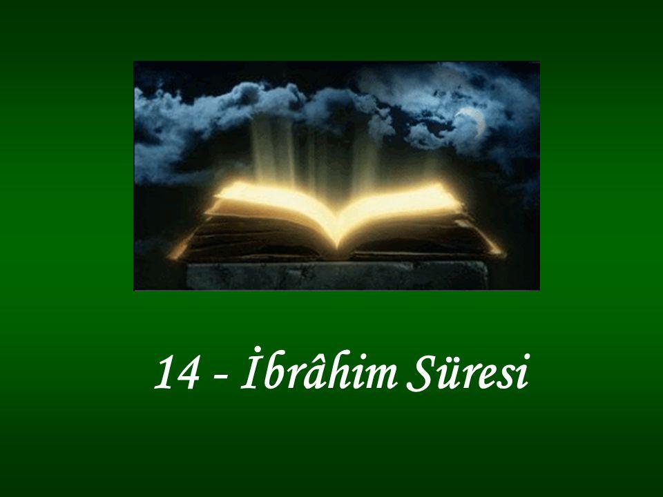 14 - İbrâhim Süresi