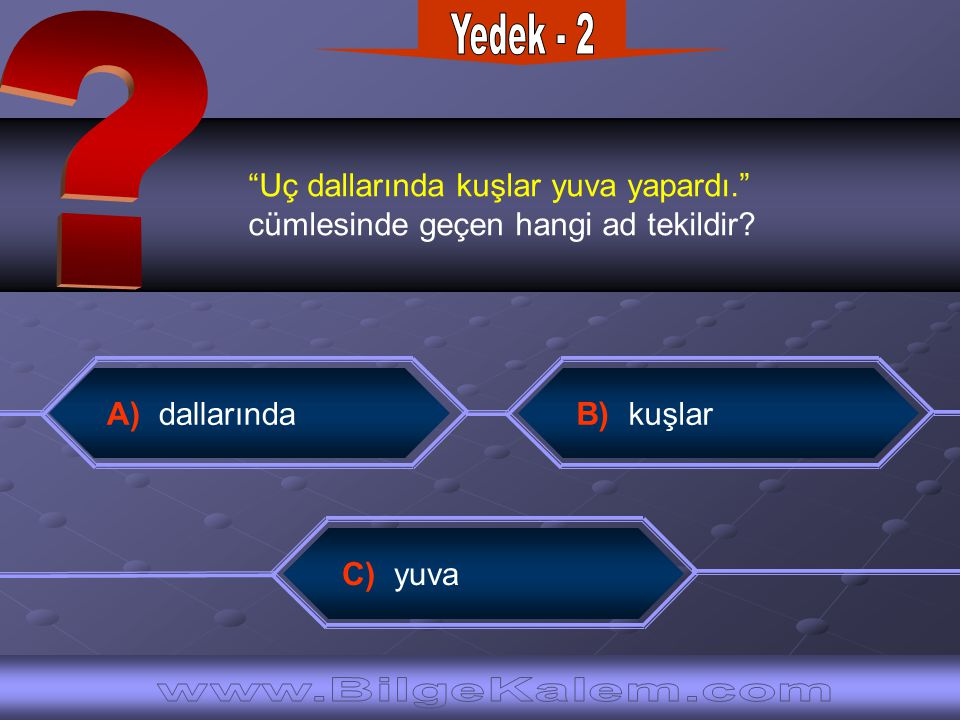 Yedek - 2 www.BilgeKalem.com
