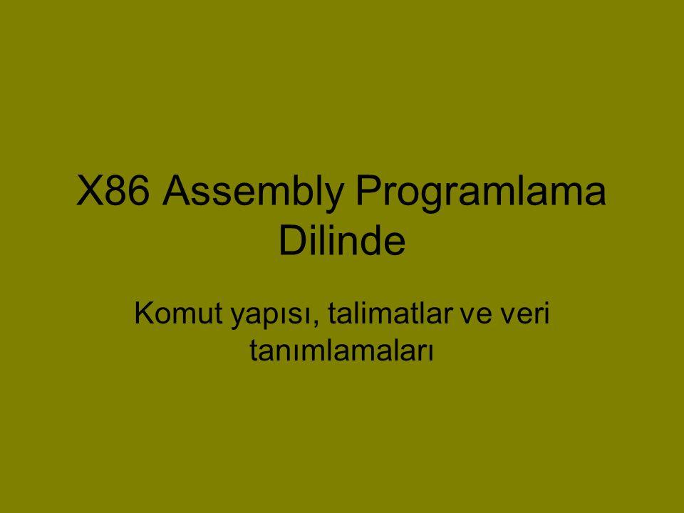 X86 Assembly Programlama Dilinde