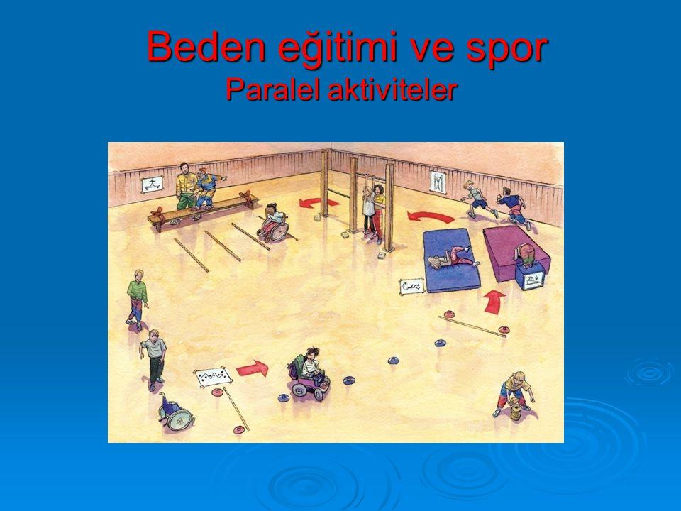 Beden eğitimi ve spor Paralel aktiviteler