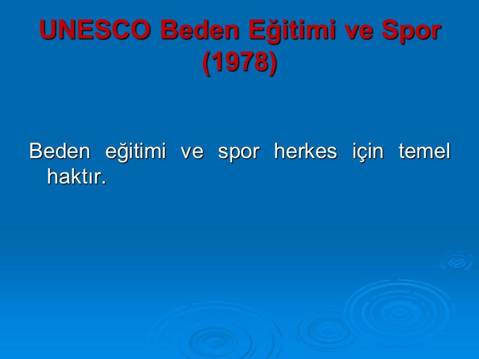 UNESCO Beden Eğitimi ve Spor (1978)