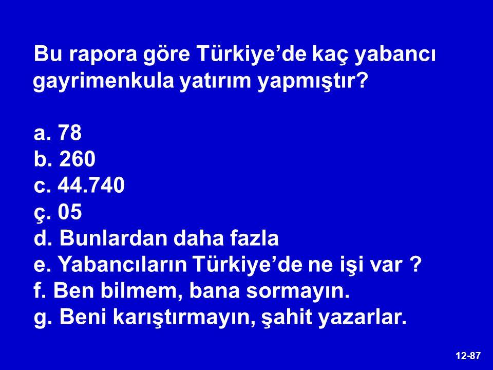 Bu rapora göre Türkiye'de kaç yabancı gayrimenkula yatırım yapmıştır