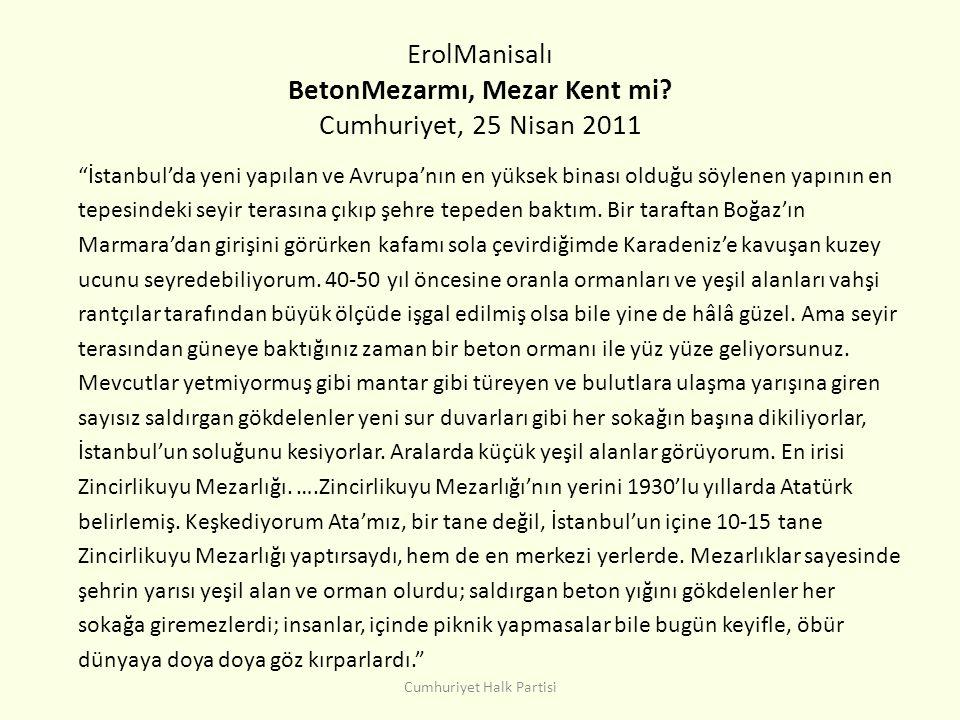 ErolManisalı BetonMezarmı, Mezar Kent mi Cumhuriyet, 25 Nisan 2011