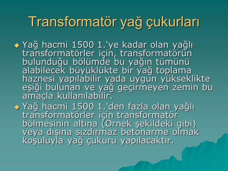 Transformatör yağ çukurları