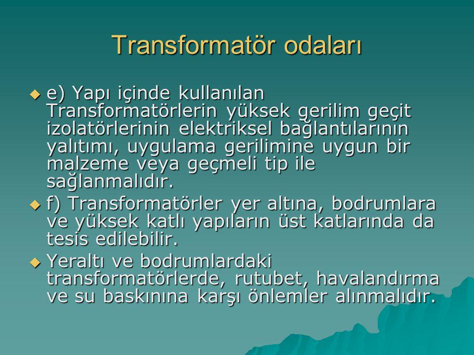 Transformatör odaları