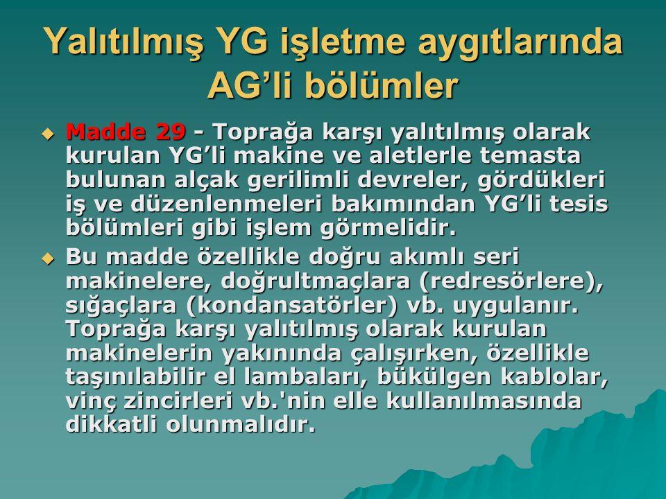 Yalıtılmış YG işletme aygıtlarında AG'li bölümler
