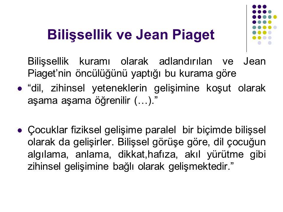 Bilişsellik ve Jean Piaget