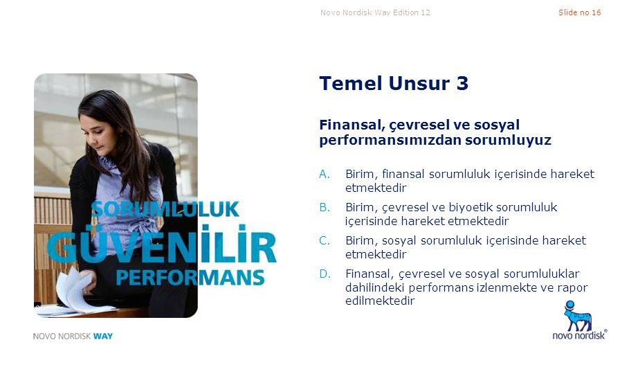 Temel Unsur 3 Finansal, çevresel ve sosyal