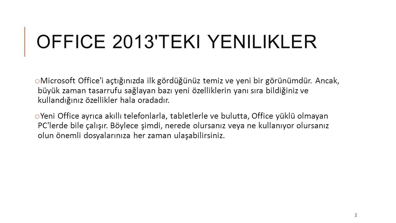 OffIce 2013 teki yenilikler