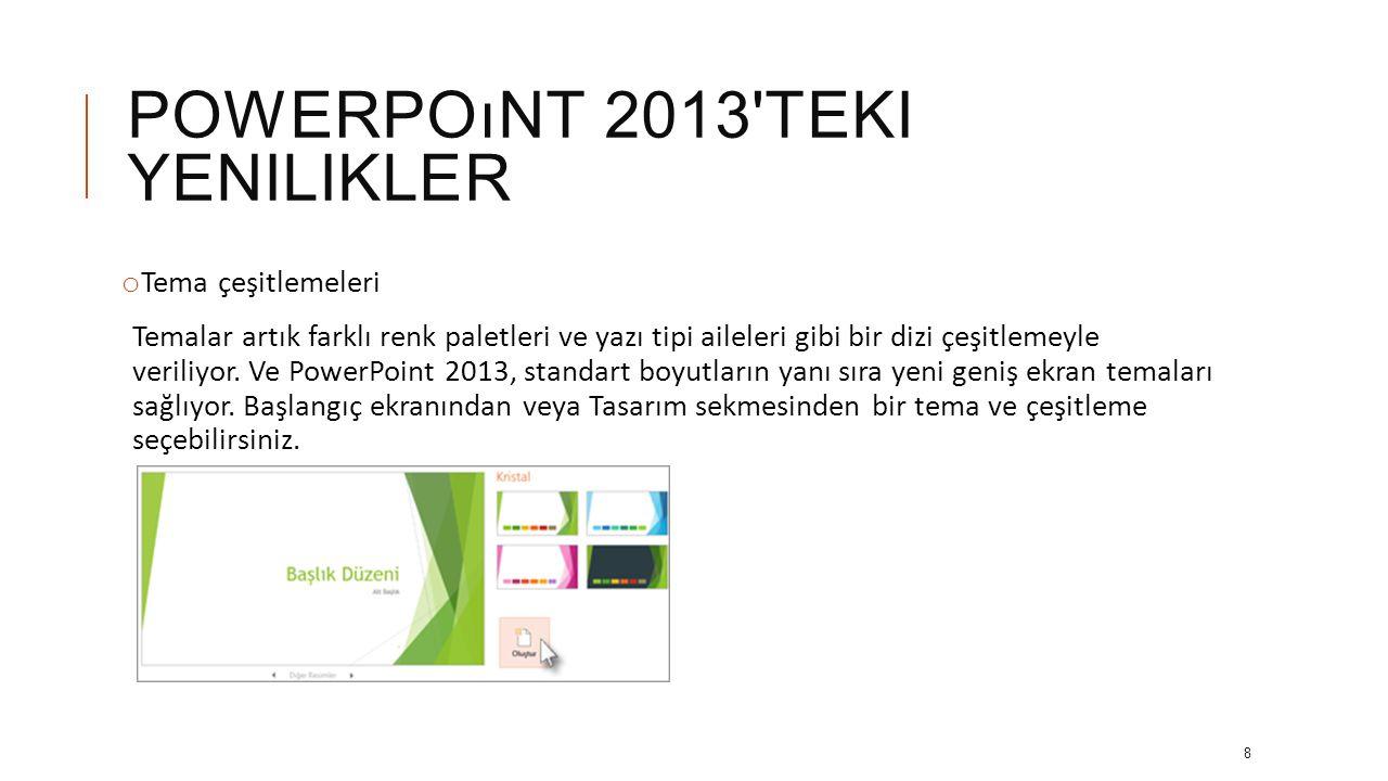 powerpoınt 2013 teki yenilikler