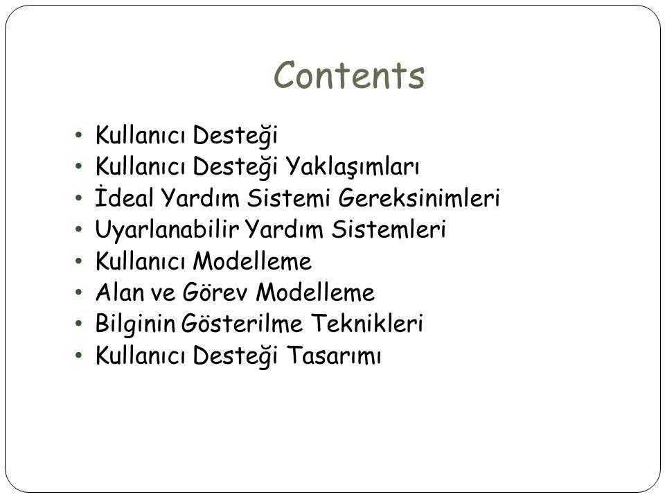 Contents Kullanıcı Desteği Kullanıcı Desteği Yaklaşımları