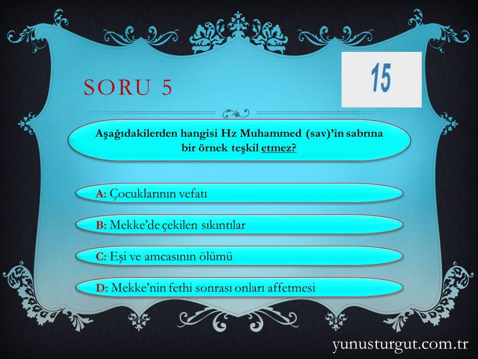 SORU 5 yunusturgut.com.tr