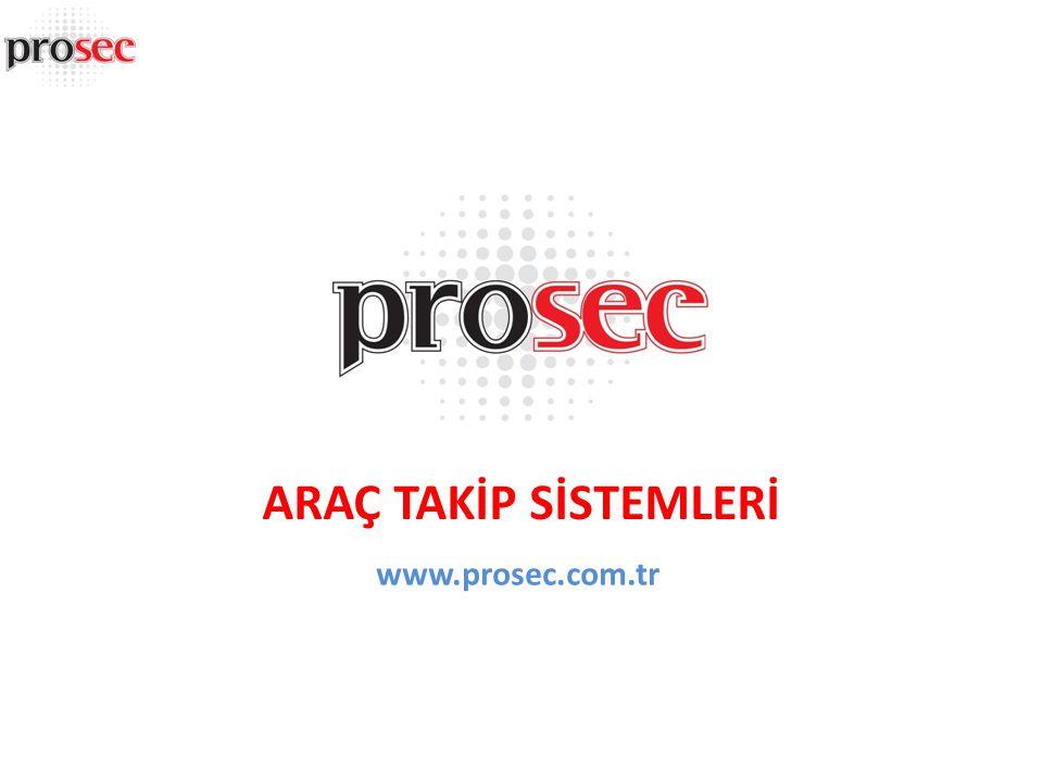 ARAÇ TAKİP SİSTEMLERİ www.prosec.com.tr