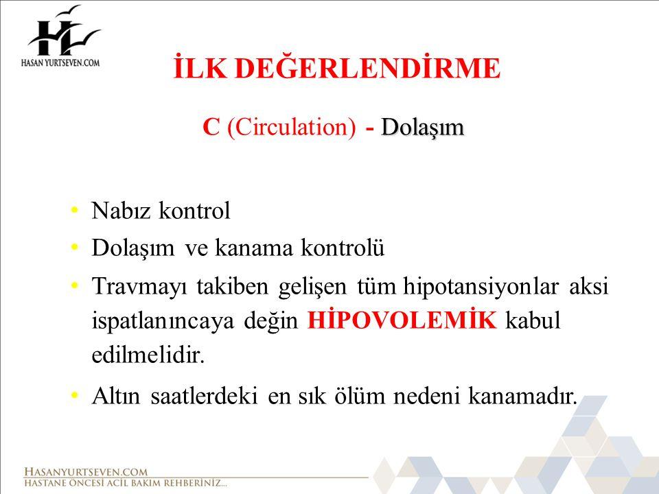 İLK DEĞERLENDİRME C (Circulation) - Dolaşım Nabız kontrol